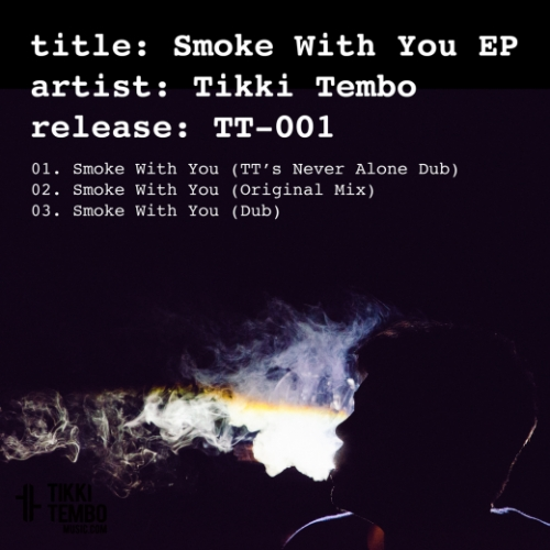 Smoke with You EP [FREE Download]